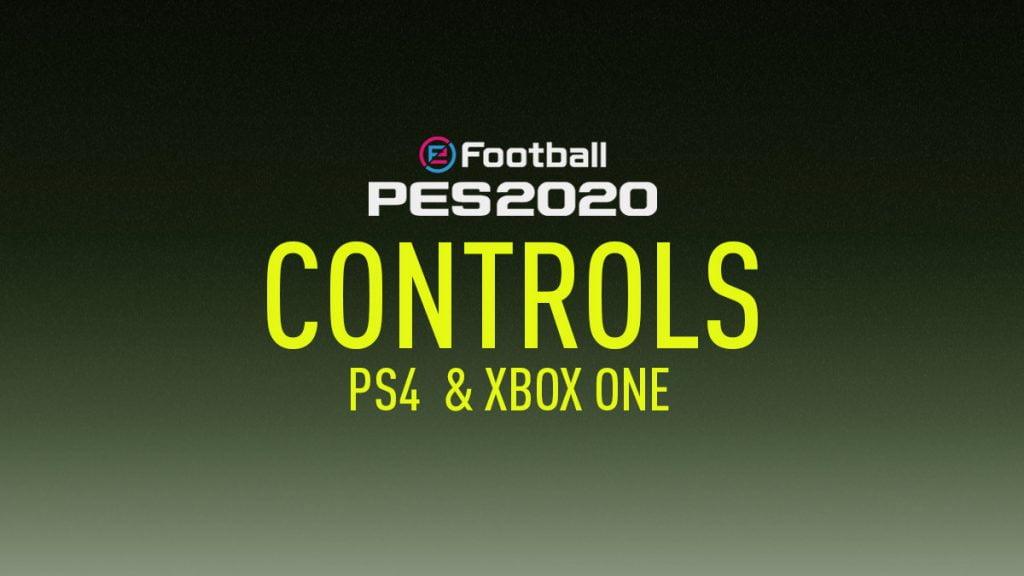 PES 2020 Controls - Full Control List - Artificial Geek